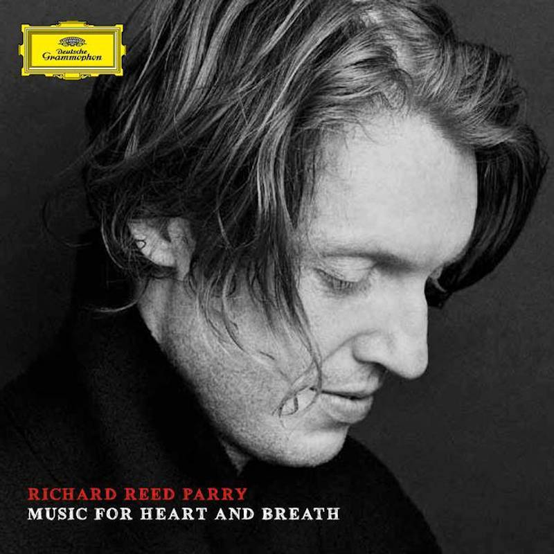 Music For Heart And Breath, Richard Reed Parry