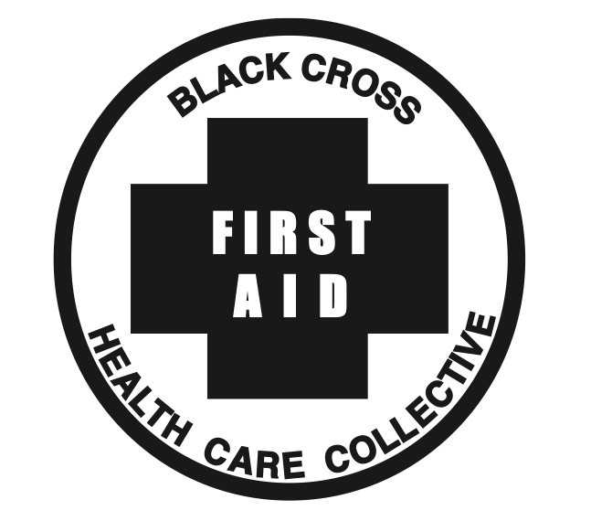 Black Cross Collective First Aid for Radicals and Activists